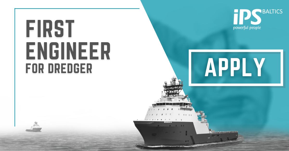 First Engineer for Dredger