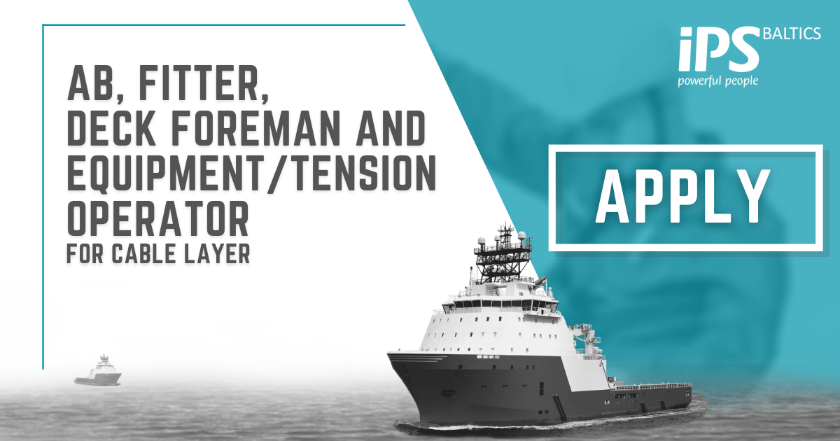 AB, Fitter, Deck Foreman, Equipment/Tension Operator for Cable layer
