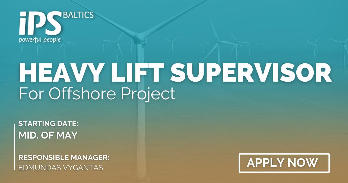 Heavy Lift Supervisor for Windfarm Installation vessel