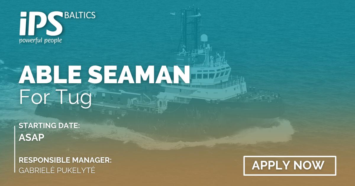 Able Seaman for Tug