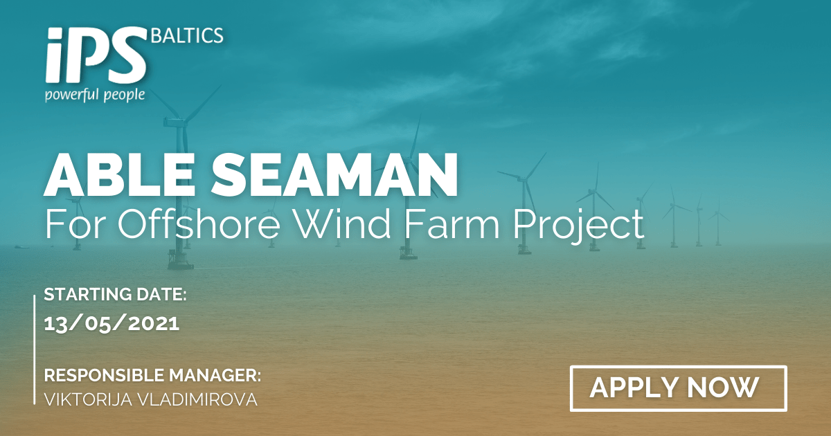 Able Seaman for Offshore Wind project