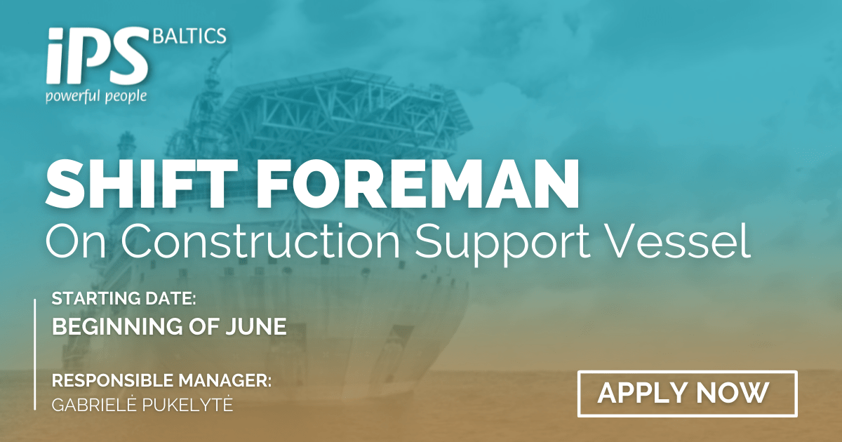 Shift Foreman for Construction Support Vessel