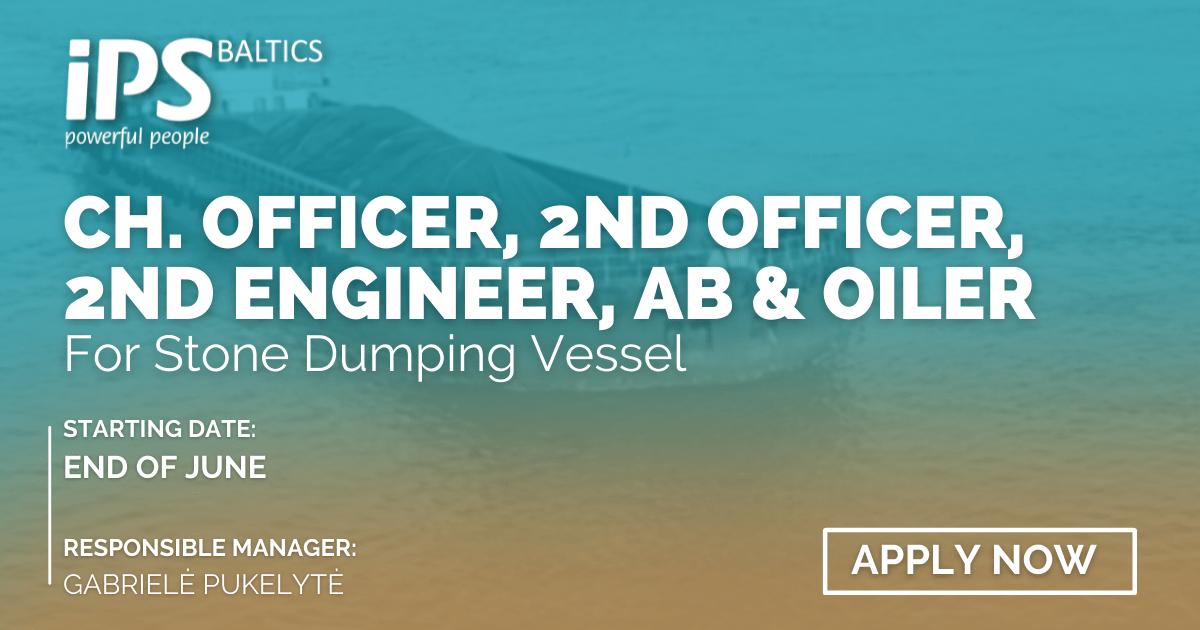 C/O, 2/O, 2/E, AB and Oiler for Stone Dumping Vessel