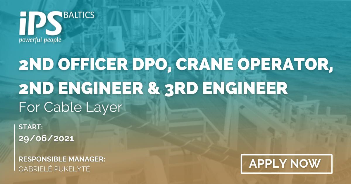 2nd Off/DPO, Crane Operator, 2nd Engineer, 3rd Engineer