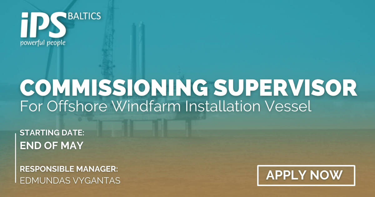 Commissioning Supervisor for Wind Farm Installation Vessel