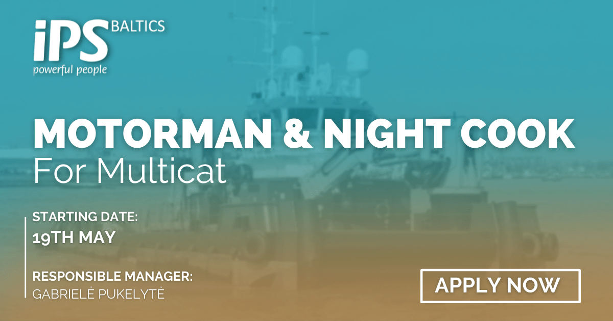 Motorman and Night Cook for Multicat
