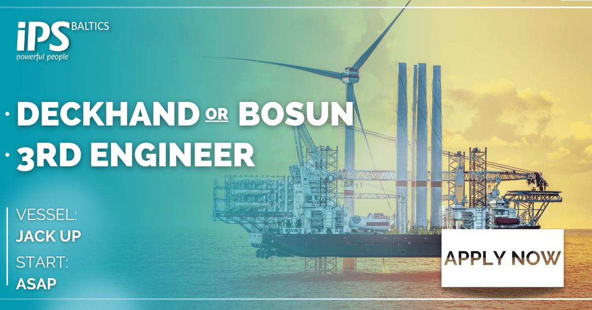 Deckhand/Bosun & 3rd Engineer